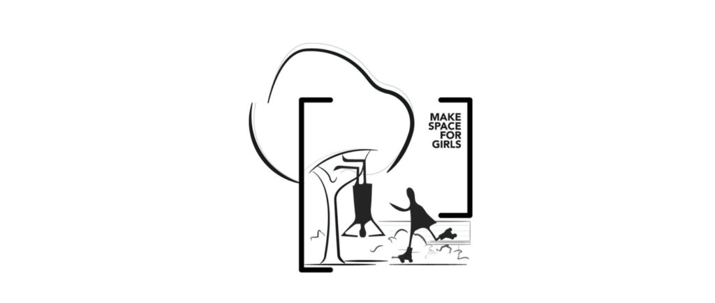 Make space for girls